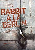 Rabbit à la Berlin Posteri