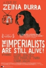 The Imperialists Are Still Alive! Posteri