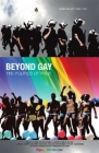Beyond Gay: The Politics of Pride Posteri