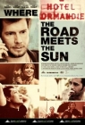 Where the Road Meets the Sun Posteri