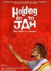 Holding on to Jah Posteri