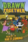 The Drawn Together Movie: The Movie! Posteri