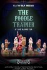 The Poodle Trainer Posteri