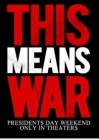 This Means War Posteri