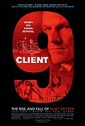 Client 9: The Rise and Fall of Eliot Spitzer Posteri