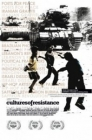 Cultures of Resistance Posteri