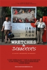 Wretches & Jabberers Posteri