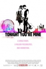 Tonight You're Mine Posteri