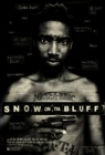 Snow on Tha Bluff Posteri