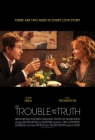 The Trouble with the Truth Posteri