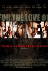 For the Love of Money Posteri