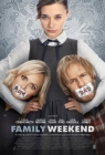 Family Weekend Posteri
