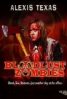 Bloodlust Zombies Posteri