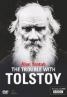 The Trouble with Tolstoy: At War with Himself Posteri
