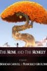 The Monk and the Monkey Posteri
