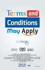 Terms and Conditions May Apply Posteri