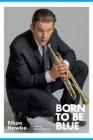 Born to Be Blue Posteri