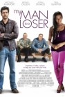 My Man Is a Loser Posteri