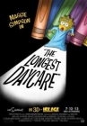 The Longest Daycare Posteri