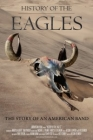 History of the Eagles Part One Posteri