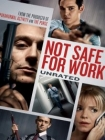 Not Safe for Work Posteri