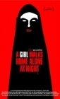 A Girl Walks Home Alone at Night Posteri