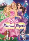 Barbie: The Princess & the Popstar Posteri