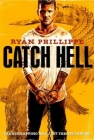 Catch Hell Posteri