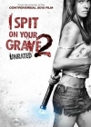 I Spit on Your Grave 2 Posteri