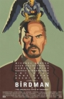 Birdman: Or (The Unexpected Virtue of Ignorance) Posteri