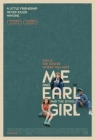 Me and Earl and the Dying Girl Posteri
