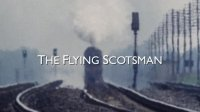 The Flying Scotsman: A Rail Romance Posteri