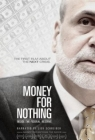 Money for Nothing: Inside the Federal Reserve Posteri