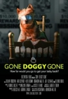 Gone Doggy Gone Posteri