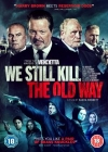 We Still Kill the Old Way Posteri