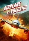 Airplane vs Volcano Posteri