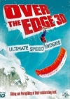 Over the Edge: Ultimate Speed Riders Posteri
