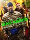 Bad Ass 3: Bad Asses on the Bayou Posteri