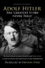 Adolf Hitler: The Greatest Story Never Told Posteri