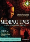 Medieval Lives: Birth, Marriage, Death Posteri