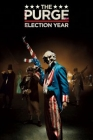 The Purge: Election Year Posteri