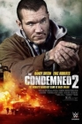 The Condemned 2 Posteri