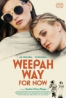Weepah Way for Now Posteri