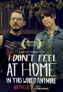 I Don't Feel at Home in This World Anymore Posteri