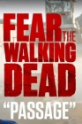 Fear the Walking Dead: Passage Posteri
