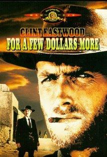 For a Few Dollars More posteri