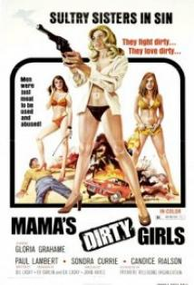Mama's Dirty Girls posteri