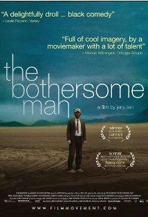 The Bothersome Man posteri