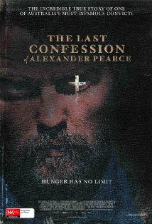 The Last Confession of Alexander Pearce posteri